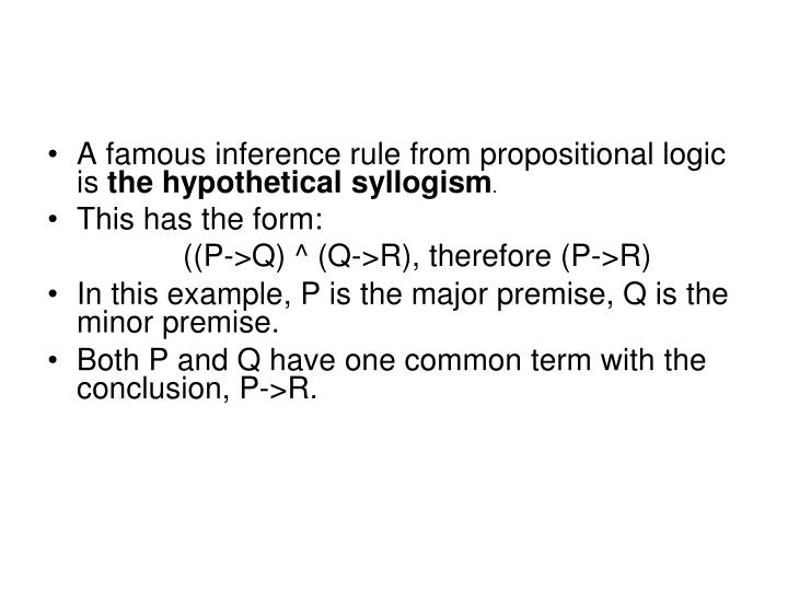 A famous inference rule from propositional logic is