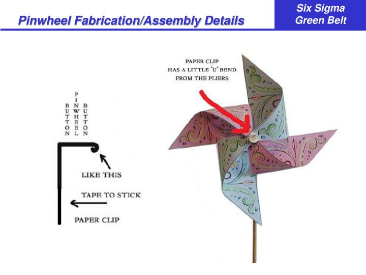Pinwheel Fabrication/Assembly Details