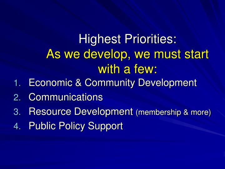 Highest Priorities: