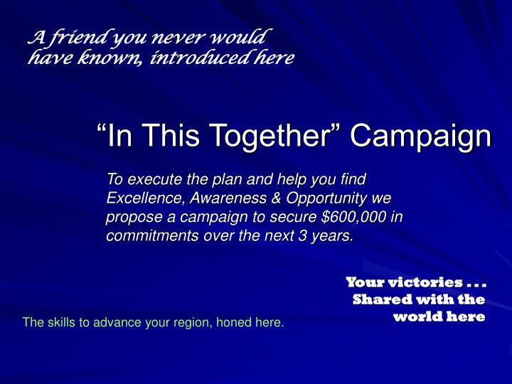 """In This Together"" Campaign"