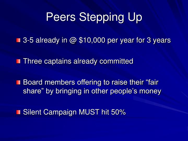Peers Stepping Up