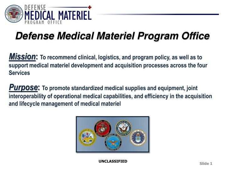 Defense medical materiel program office