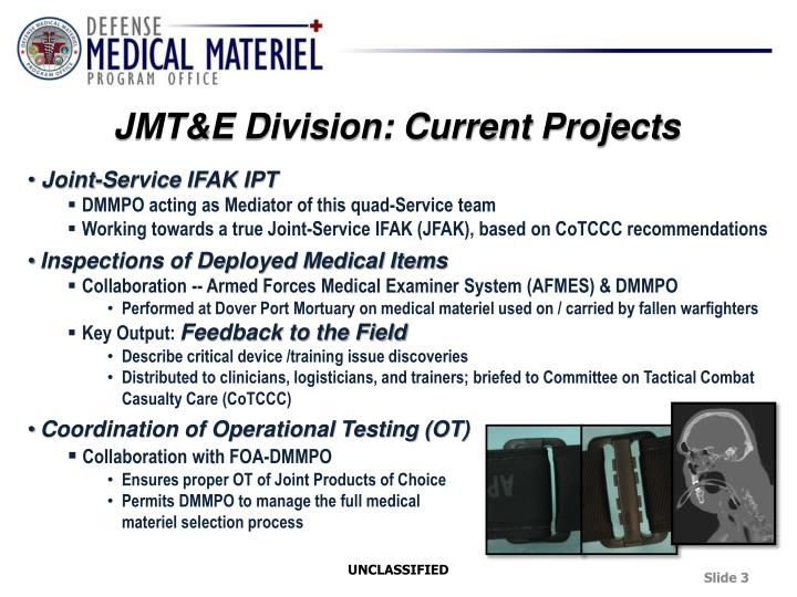 JMT&E Division: Current Projects