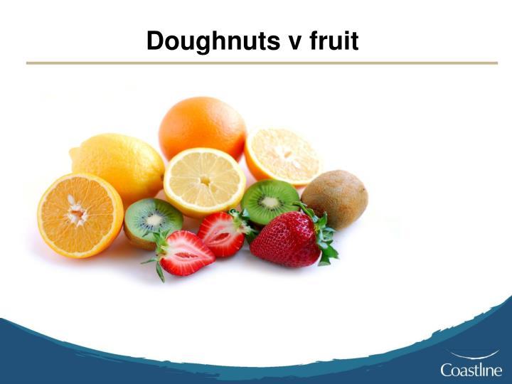 Doughnuts v fruit