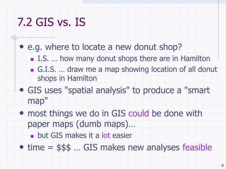7.2 GIS vs. IS