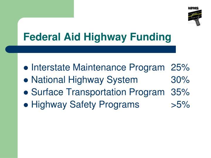 Federal Aid Highway Funding