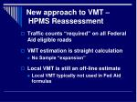 new approach to vmt hpms reassessment