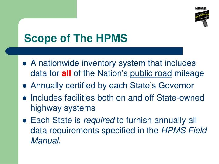 Scope of The HPMS