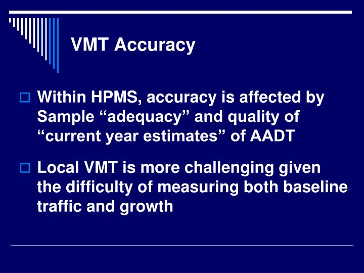 VMT Accuracy