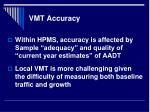vmt accuracy