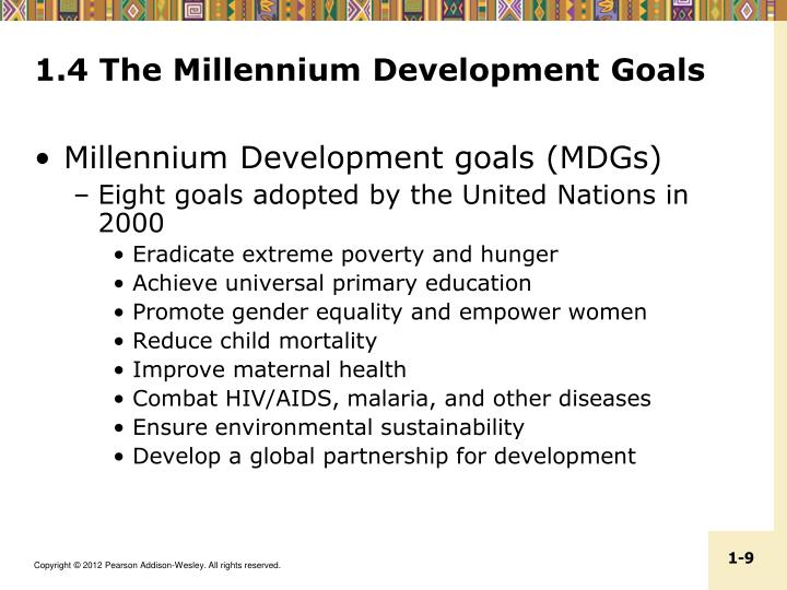 1.4 The Millennium Development Goals