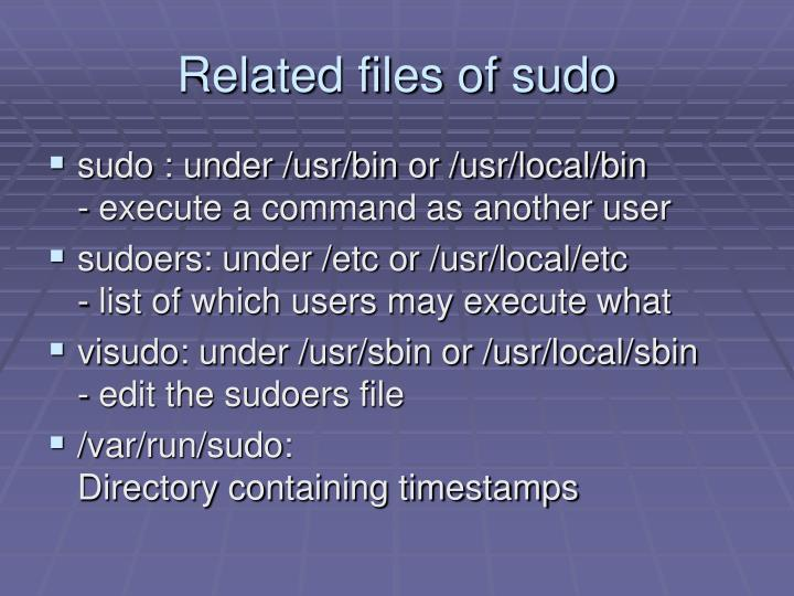 Related files of sudo