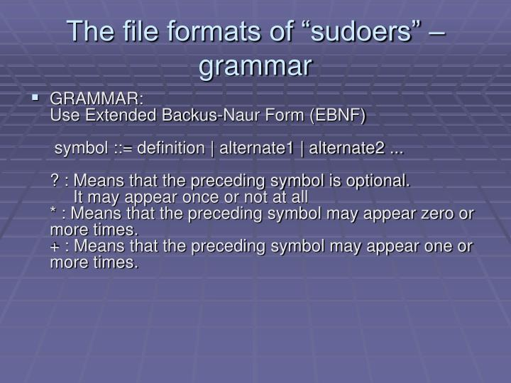 """The file formats of """"sudoers"""" – grammar"""