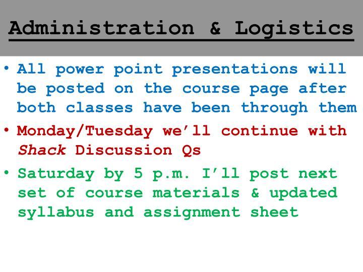 Administration & Logistics