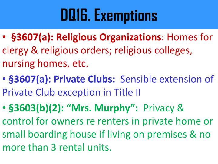 DQ16. Exemptions