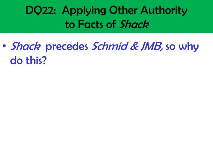 DQ22:  Applying Other Authority