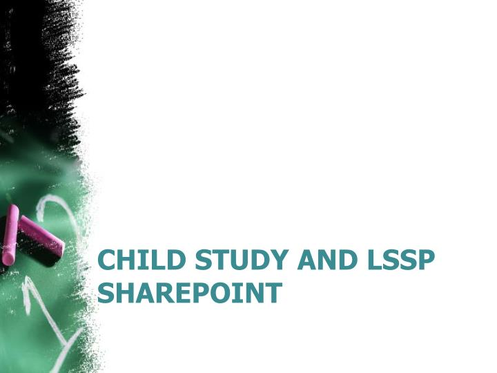 Child study and LSSP
