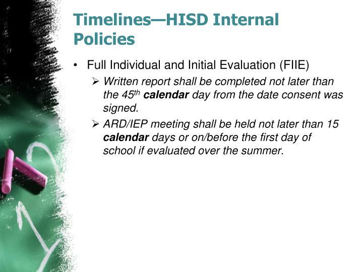 Timelines—HISD Internal Policies