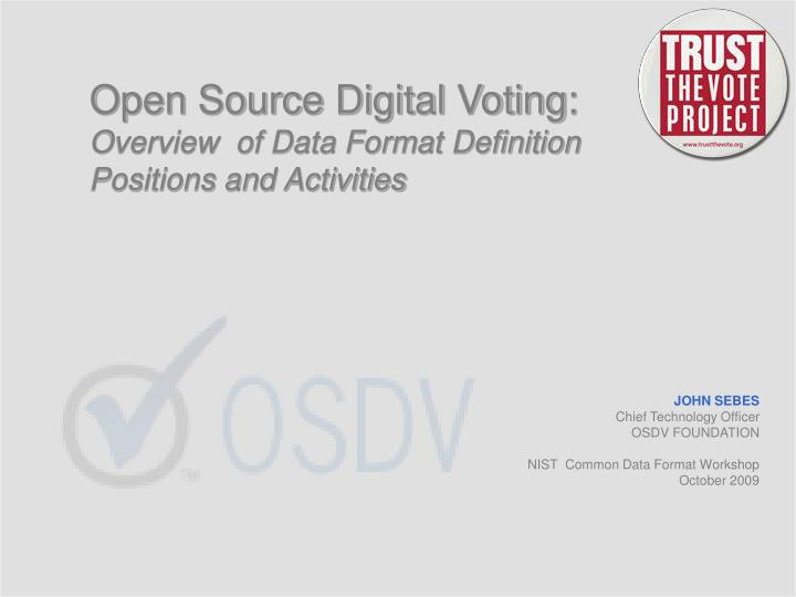 Open Source Digital Voting: