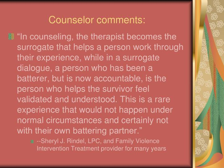 Counselor comments: