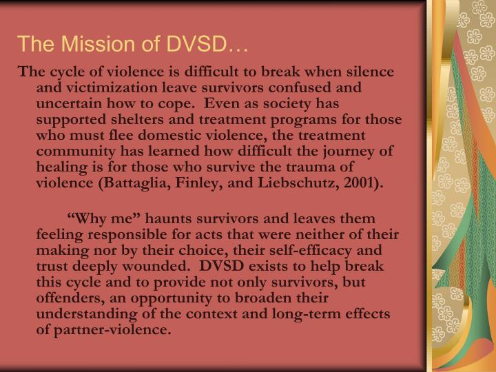The Mission of DVSD…