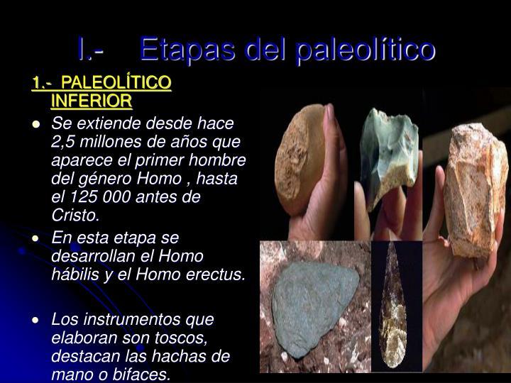 1.-  PALEOLÍTICO INFERIOR