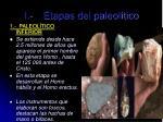 i etapas del paleol tico