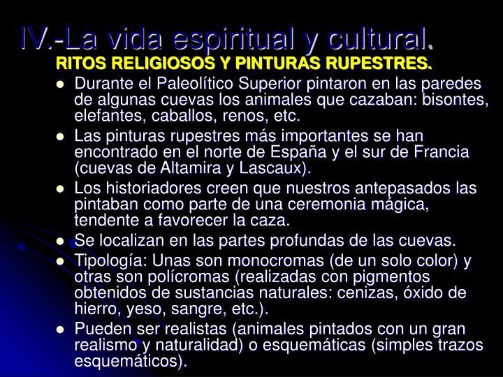 IV.-La vida espiritual y cultural