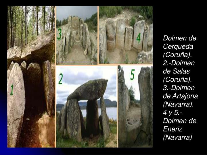 Dolmen de Cerqueda (Coruña).