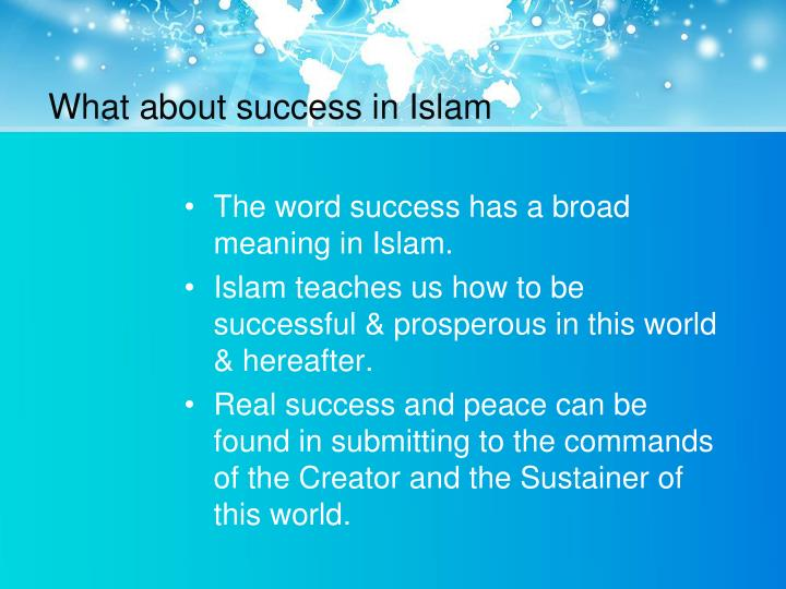 What about success in Islam