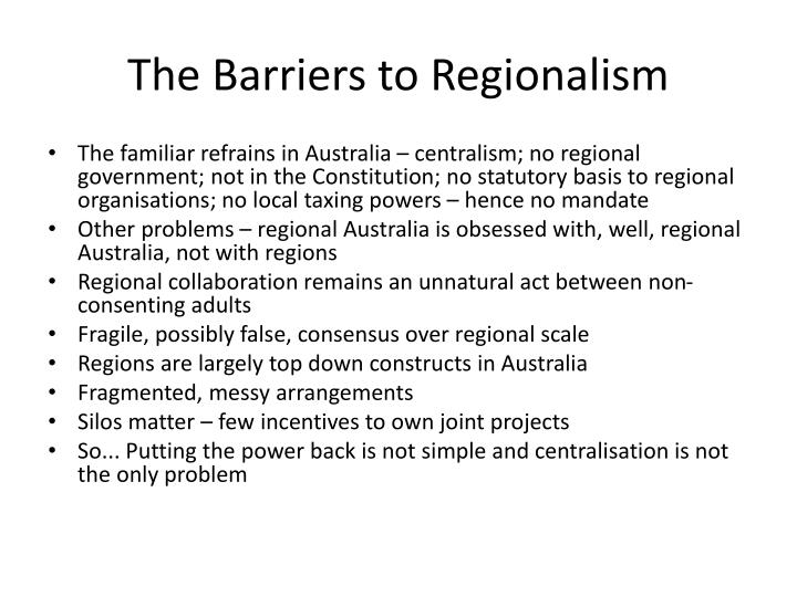 The Barriers to Regionalism