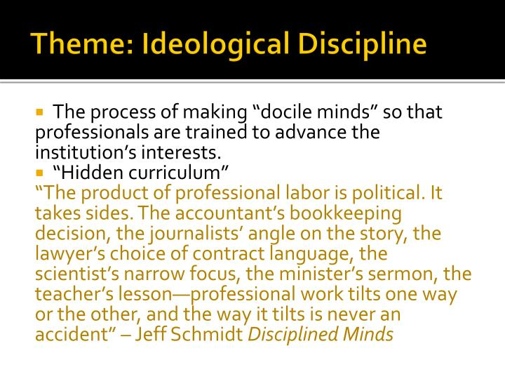 Theme: Ideological Discipline