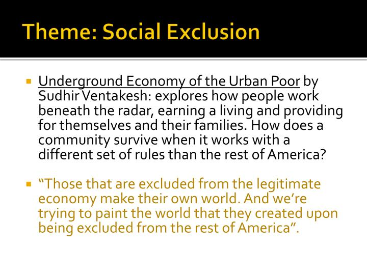 Theme: Social Exclusion