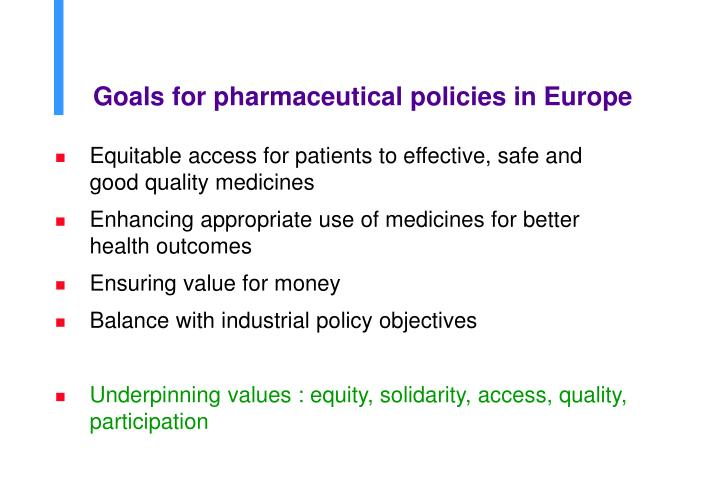 Goals for pharmaceutical policies in Europe