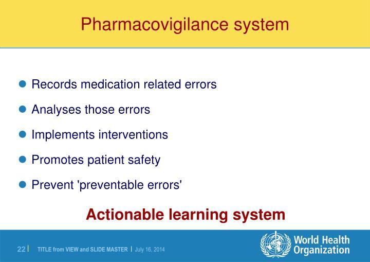 Pharmacovigilance system