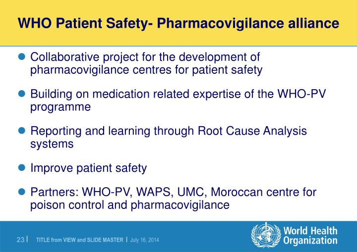 WHO Patient Safety- Pharmacovigilance alliance