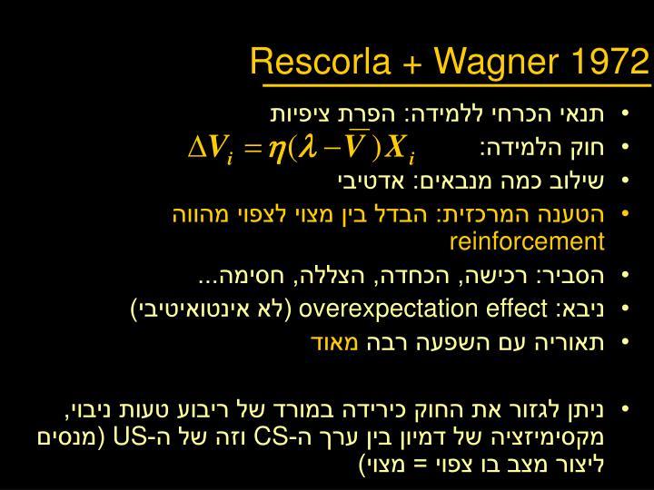 Rescorla + Wagner 1972