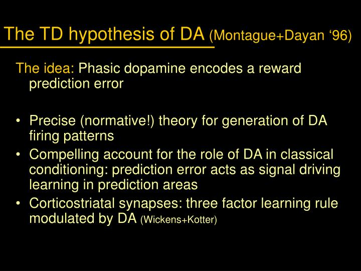 The TD hypothesis of DA