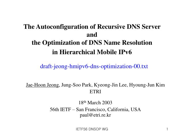 The Autoconfiguration of Recursive DNS Server