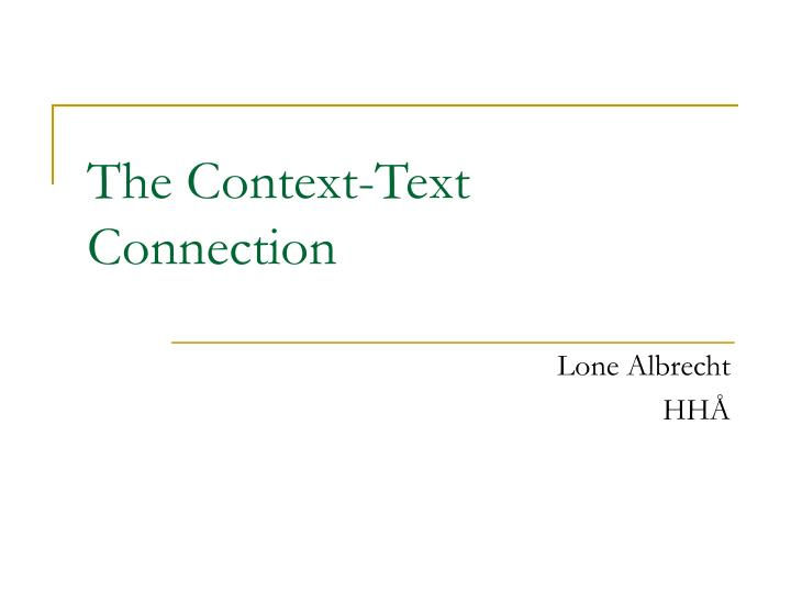 The context text connection