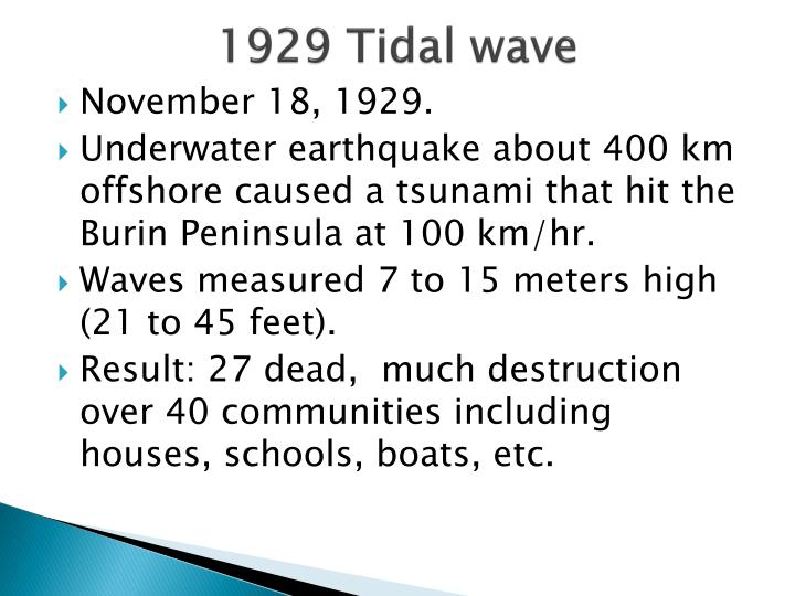 1929 Tidal wave