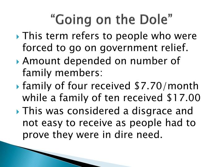 """""""Going on the Dole"""""""