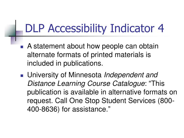DLP Accessibility Indicator 4