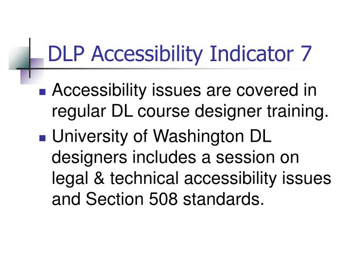 DLP Accessibility Indicator 7