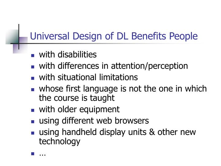Universal Design of DL Benefits People