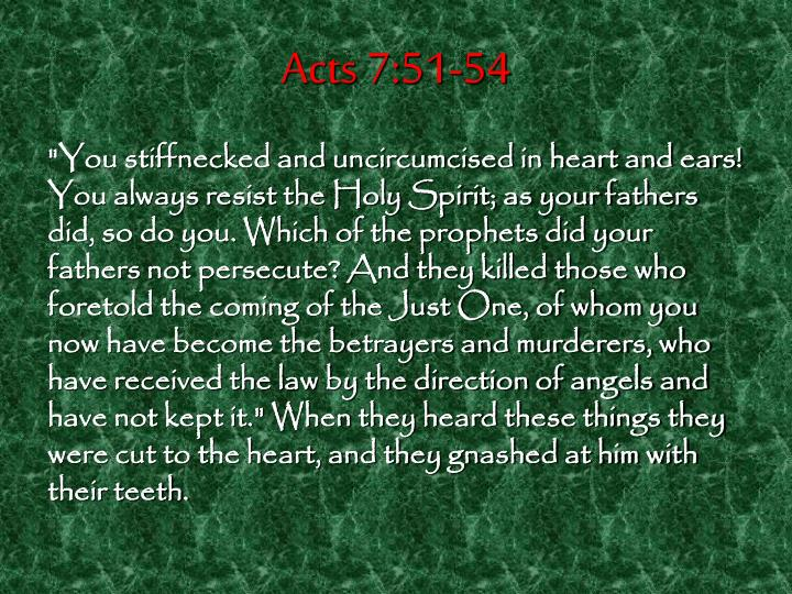 Acts 7:51-54