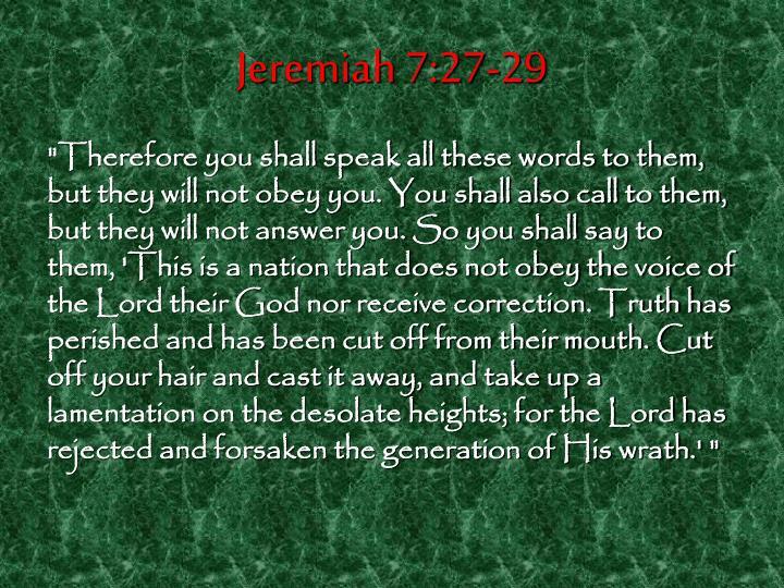 Jeremiah 7:27-29