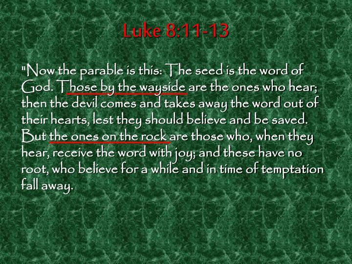 Luke 8:11-13