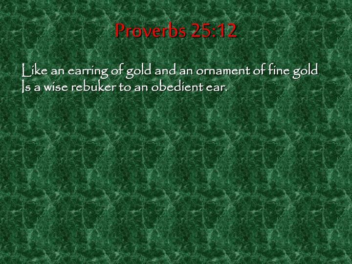 Proverbs 25:12