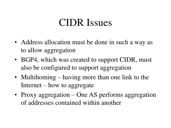 CIDR Issues